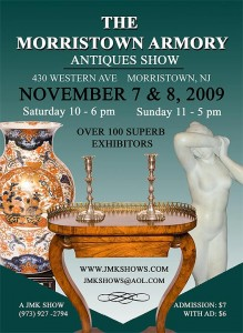 The Morristown Armory Antiques Show, November 7-8, 2009