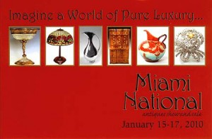 The Miami National Antiques Show, January 15-17, 2010.
