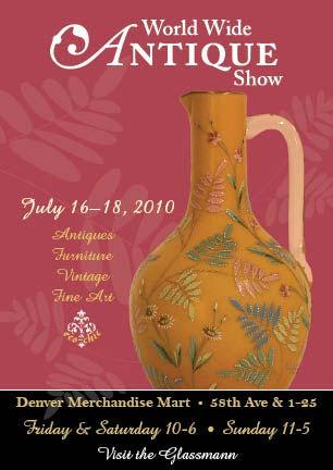 The Denver Antiques Show, July 16-18, 2010